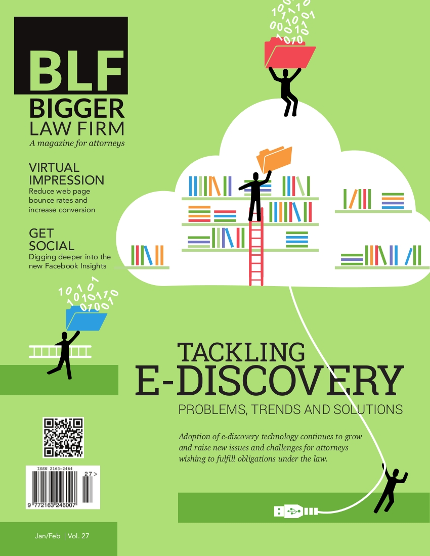 January / February 2014 Issue of the Bigger Law Firm magazine