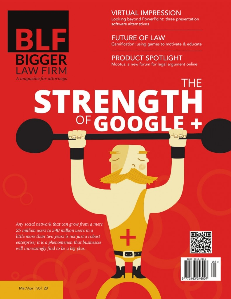 March / April 2014 Issue of The Bigger Law Firm magazine