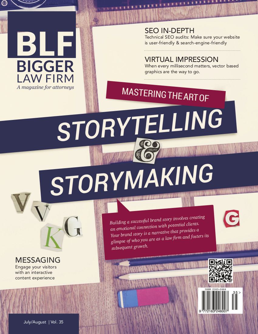 Download Storytelling & Storymaking - The Bigger Law Firm Magazine