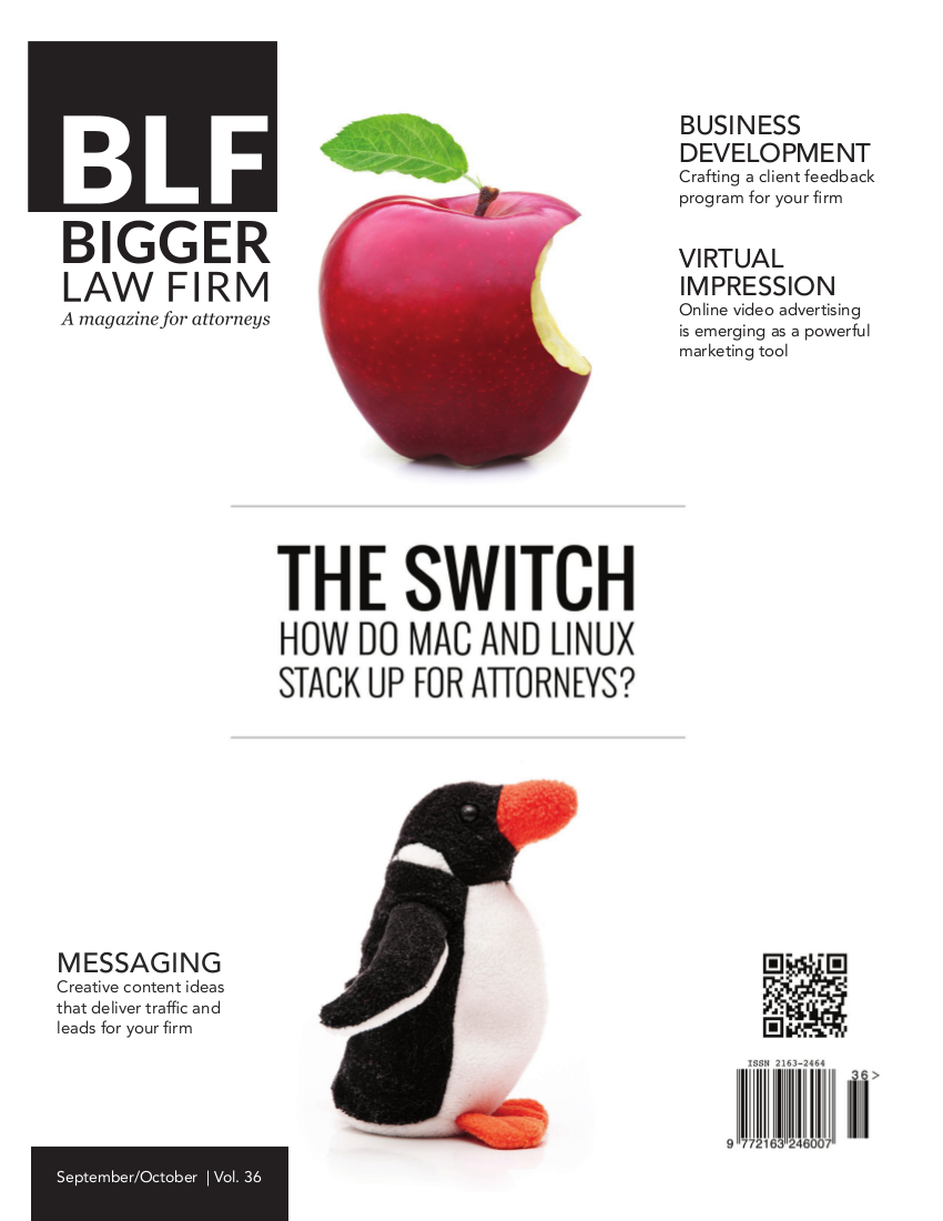 "Download the latest issue of Bigger Law Firm Magazine ""The Switch: How do Mac and Linux Stack up for Attorneys"""