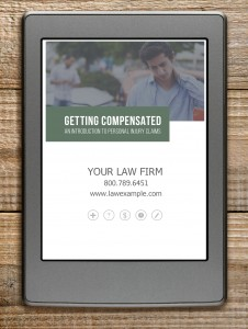 "Personal Injury lawyers can customize ""Getting Compensated"" and offer it to their visitors and clients."